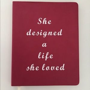Other - Notebook/Journal She designed a life she loved